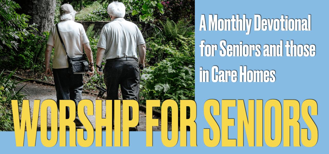 Worship for Seniors May 2021