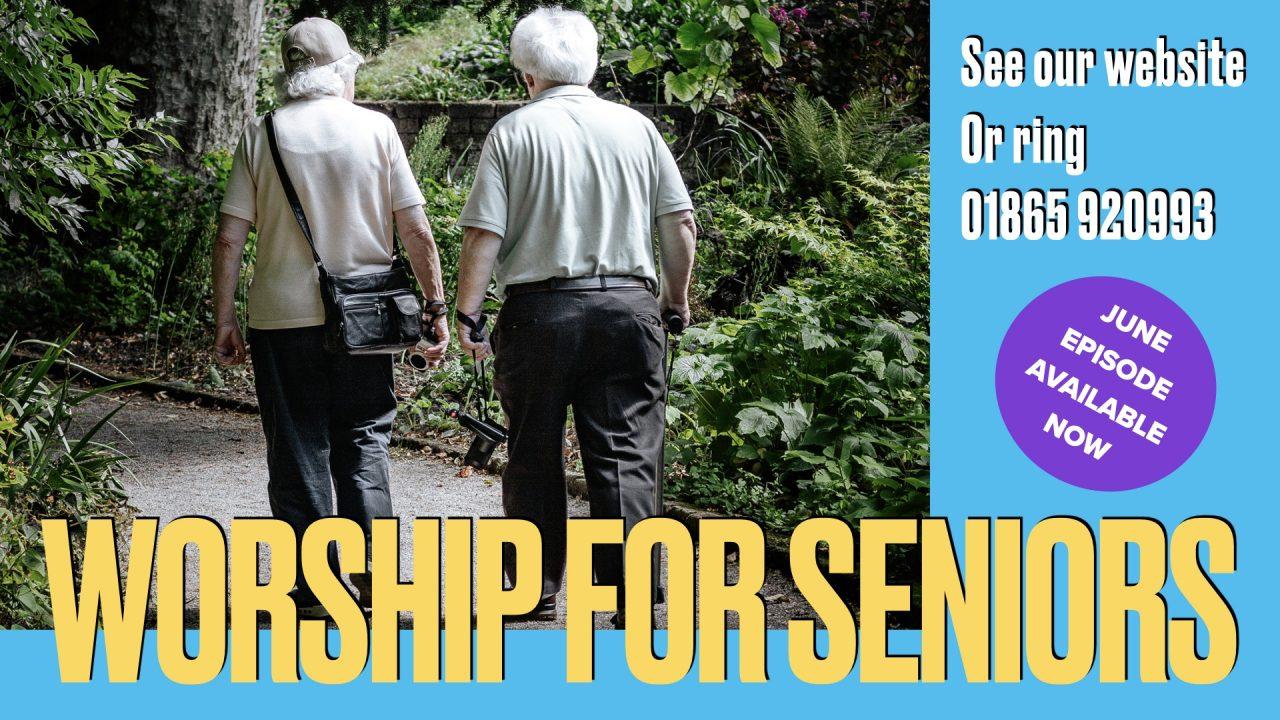Worship for Seniors June 2021