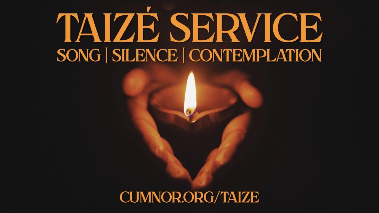 Taizé Service – May 2021