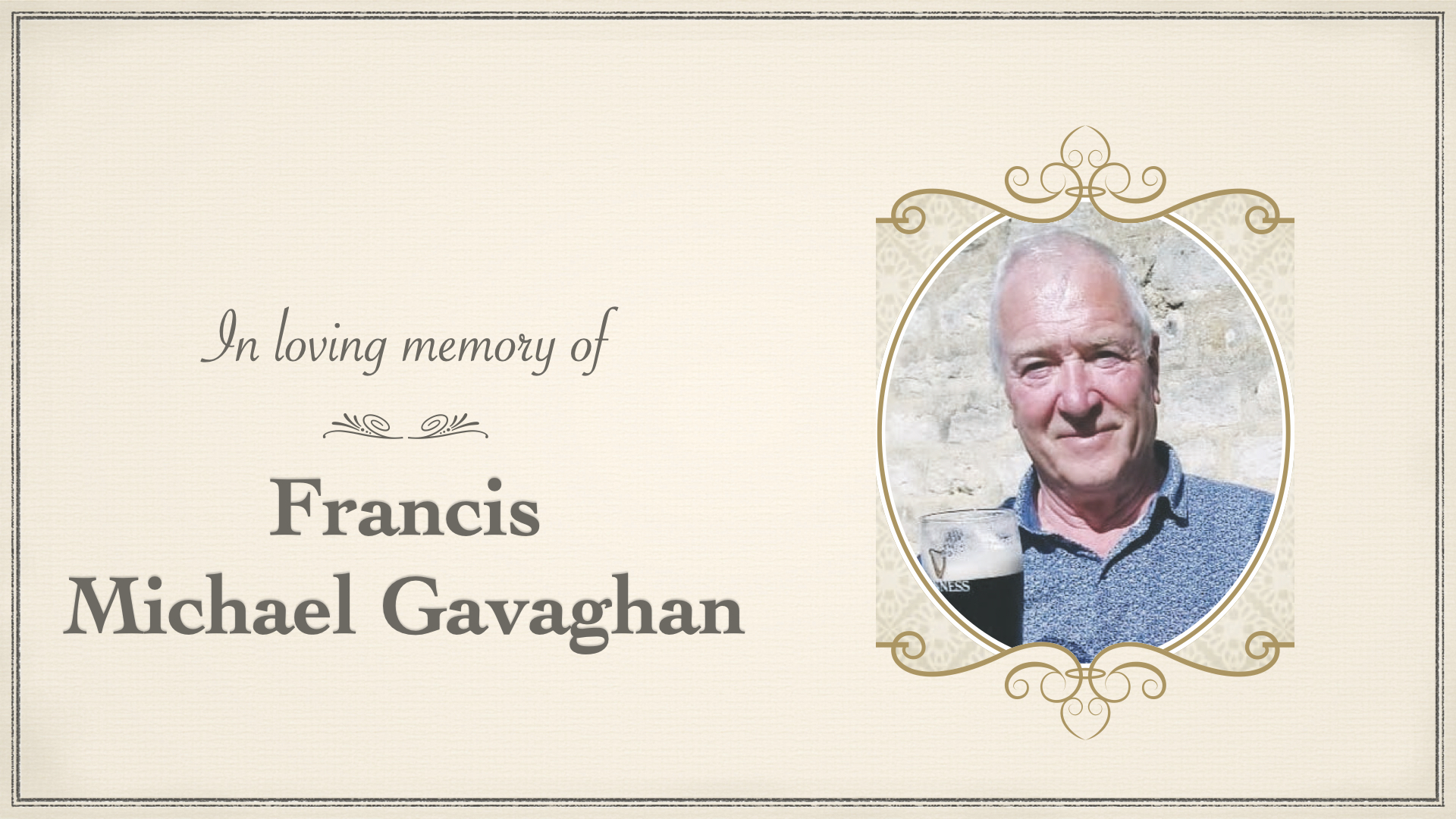 Funeral of Francis Michael Gavaghan – Tuesday 1st June at 10am